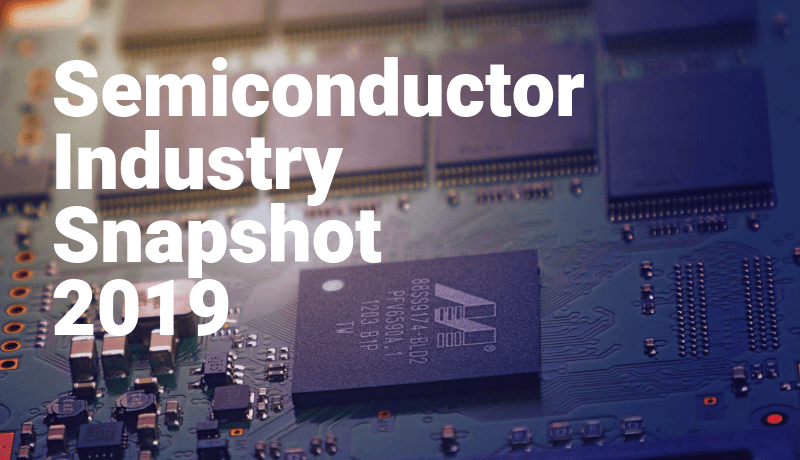 Download - Semiconductor Industry Snapshot 2019